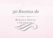 30 recetas de Semana Santa y Cuaresma